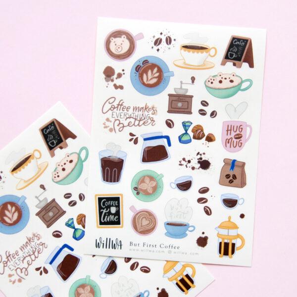 But First Coffee Sticker Sheet - Design by Willwa